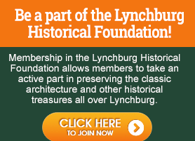 become a member of the lynchburg historical foundation